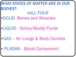 what states of matter are in our bodies