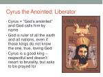 cyrus the anointed liberator