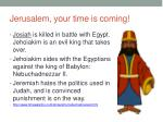 jerusalem your time is coming