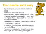 the humble and lowly