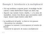 exemple 2 introducci a la multiplicaci