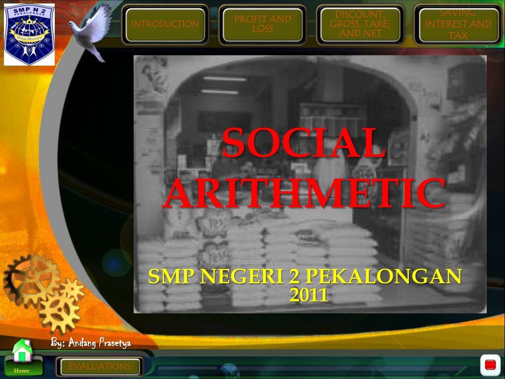 Social arithmetic.