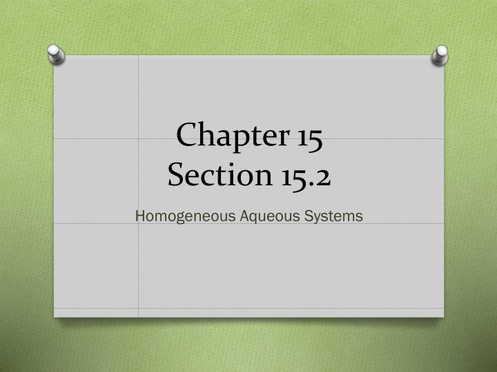 Chapter 15 section 15 2