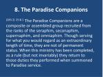 8 the paradise companions