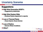 uncertainty scenarios
