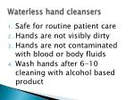 waterless hand cleansers