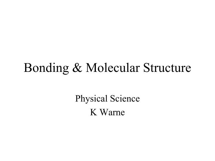 bonding molecular structure n.