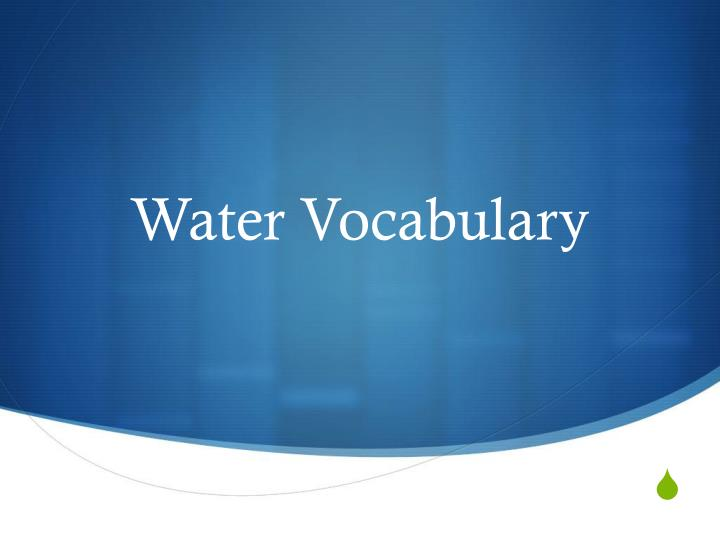 water vocabulary n.