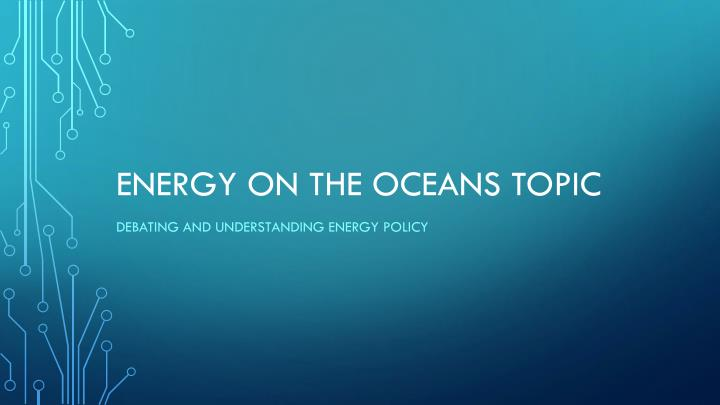 energy on the oceans topic n.