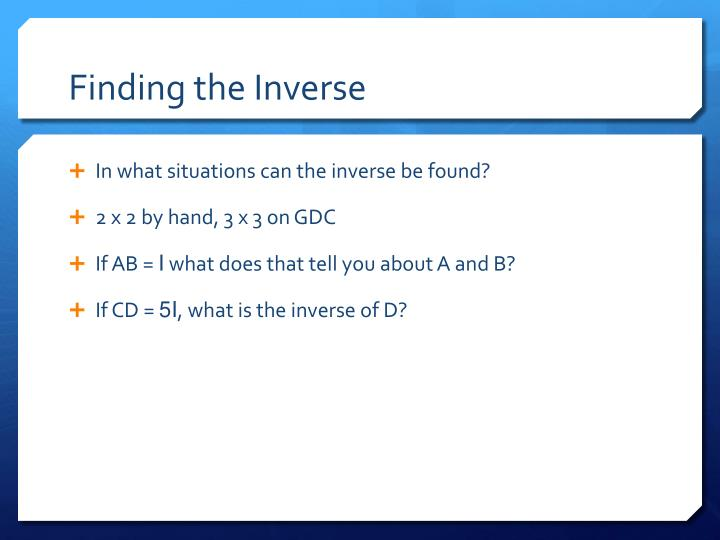Finding the Inverse