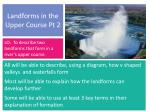 landforms in the upper course pt 2