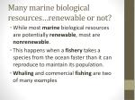 many marine biological resources renewable or not