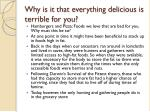 why is it that everything delicious is terrible for you