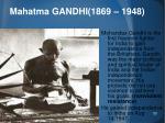 mahatma gandhi 1869 1948