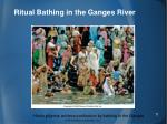 ritual bathing in the ganges river