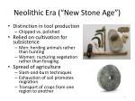 neolithic era new stone age