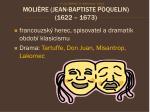 moli re jean baptiste poquelin 1622 1673
