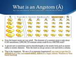 what is an angstom http intro chem okstate edu 1314f00 lecture chapter7 atradiid dir pict0003 gif