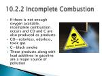 10 2 2 incomplete combustion