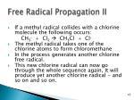 free radical propagation ii
