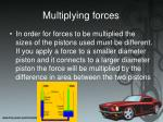 multiplying forces