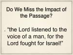 do we miss the impact of the passage