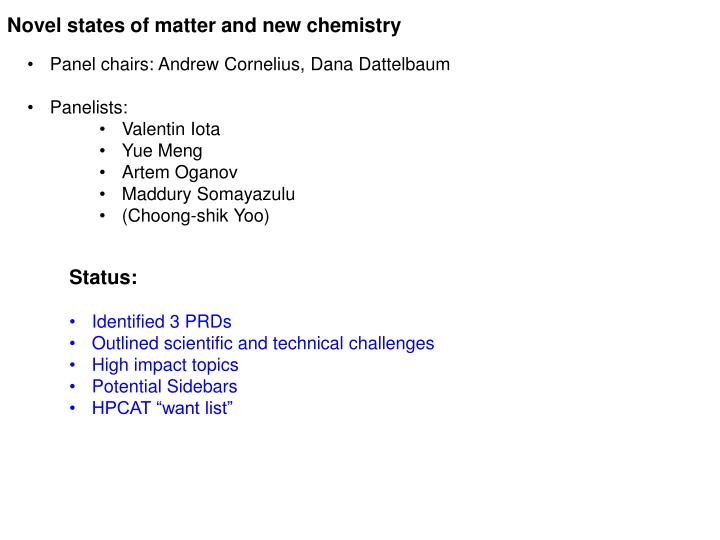 novel states of matter and new chemistry n.