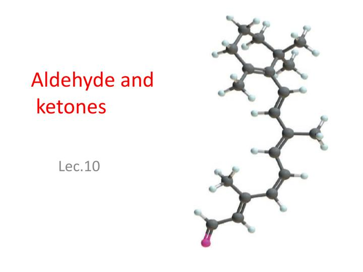 aldehyde and ketones n.