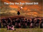 the day the sun stood still