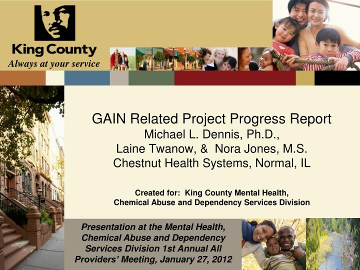 GAIN Related Project Progress Report
