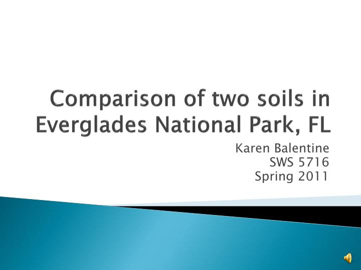 comparison of two soils in everglades national park fl n.