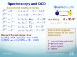 spectroscopy and qcd6