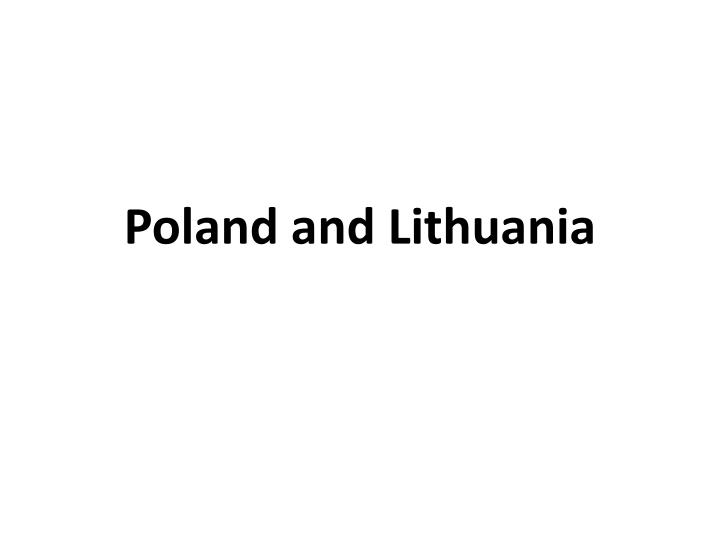 poland and lithuania n.