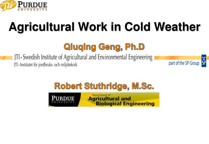agricultural work in cold weather n.