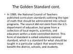 the golden standard cont