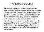 the golden standard