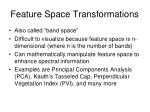feature space transformations