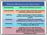 practice bloom in your class room