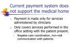 current payment system does not support the medical home