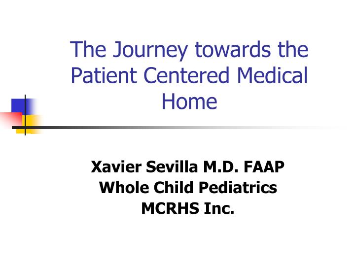 the journey towards the patient centered medical home n.