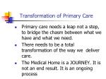 transformation of primary care