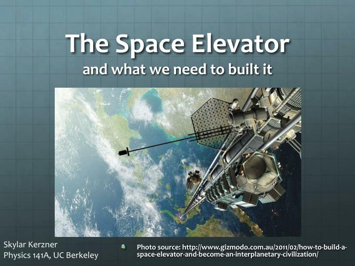 the space elevator and what we need to built it n.