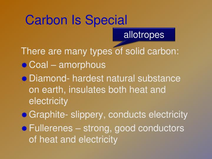 Carbon Is Special