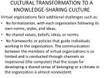 cultural transformation to a knowledge sharing culture1
