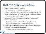 hwt dtc collaboration goals