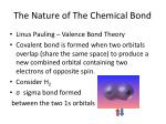 the nature of the chemical bond2