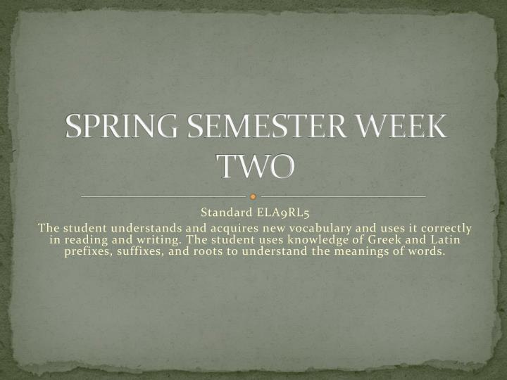 spring semester week two n.