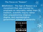 the focus on reason