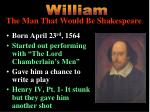 the man that would be shakespeare