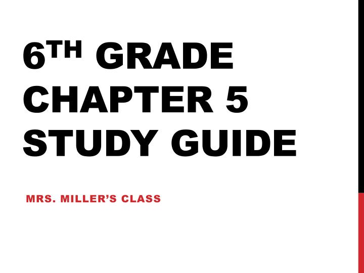 6 th grade chapter 5 study guide n.